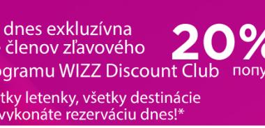 Super ponuka Wizz Air: 20% zľava na všetky lety pre členov WDC (napr. Bratislava – Londýn za 19€)